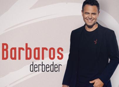 Barbaros'tan 'Derbeder'