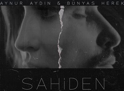 Aynur Aydın & Bünyas Herek Sahiden